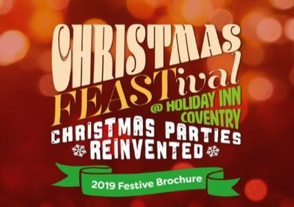 Christmas FEASTival Parties 2020 at Holiday Inn Coventry M6 J2