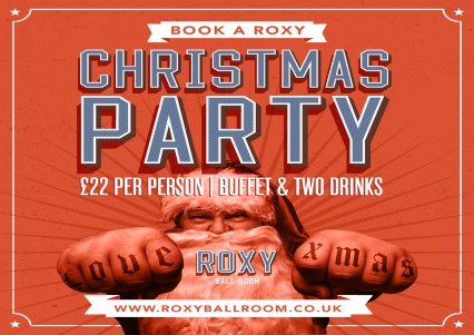 Celebrate Christmas Parties 2020 at Roxy Ball Room Leeds Boar Lane